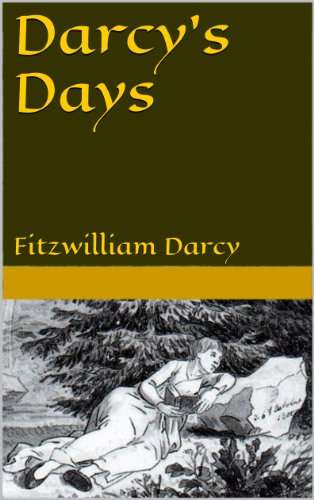 Amazon darcys days ebook fitzwilliam darcy kindle store darcys days by darcy fitzwilliam fandeluxe Choice Image