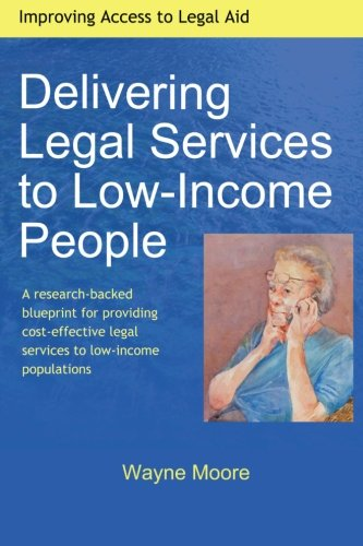 Delivering Legal Services to Low-Income People