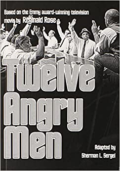 An analysis of juror 8 in the play 12 angry men by reginald rose