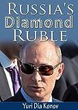 Russia's Diamond Ruble