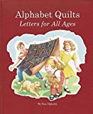 img - for Alphabet Quilts: Letters for All Ages book / textbook / text book