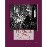 The Church of Satan I