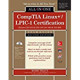 CompTIA Linux+/LPIC-1 Certification All-in-One Exam Guide, Second Edition (Exams LX0-103 & LX0-104/101-400 & 102...