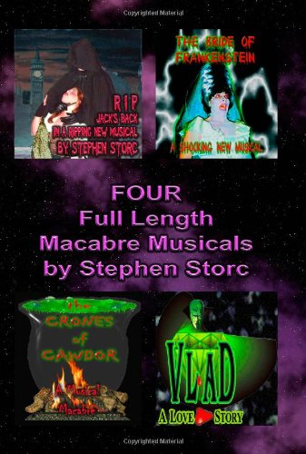 Four Full Length Macabre Musicals (Volume 2)
