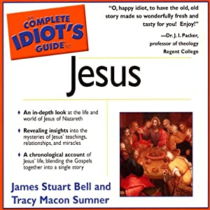 The Complete Idiot's Guide to Jesus Audiobook
