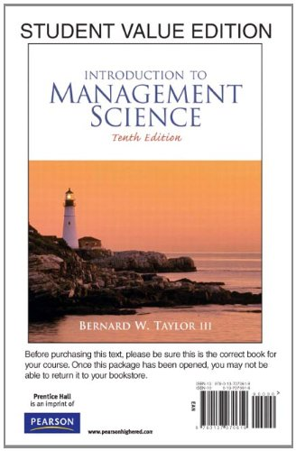 Introduction to Management Science, Student Value Edition (10th Edition)