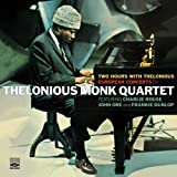 Two Hours with Thelonious. European Concerts by Thelonious Monk Quartet. Complete Paris and Milan Concerts (1961)