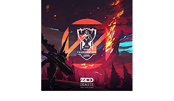 Ignite (2016 League Of Legends World Championship) de Zedd ...
