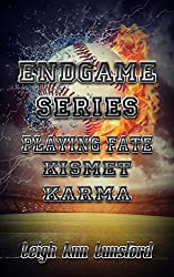 Endgame Series Box Set 1-3: Playing Fate, Kismet, Karma