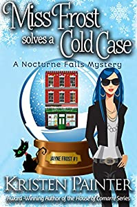 Miss Frost Solves A Cold Case by Kristen Painter ebook deal