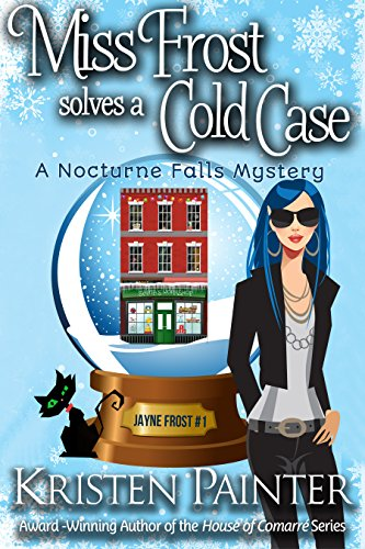 Miss Frost Solves A Cold Case: A Nocturne Falls Mystery (Jayne Frost Book 1) -