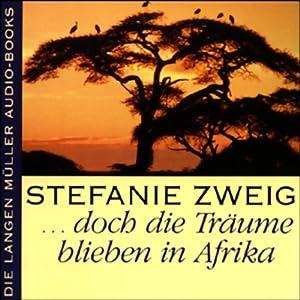 ...doch dieTräume blieben in Afrika Hörbuch
