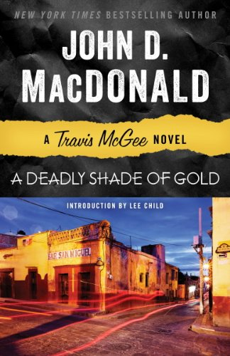 - A Deadly Shade of Gold: A Travis McGee Novel