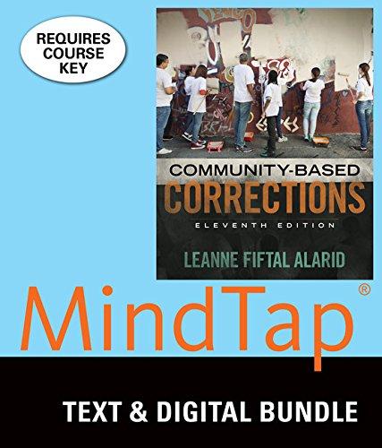 Bundle: Community-Based Corrections, Loose-Leaf Version, 11th + MindTap Criminal Justice, 1 term (6 months) Printed Access Card