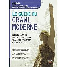 Guide du crawl moderne (Le)