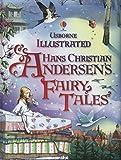 Illustrated Hans Christian Andersen's Fairy Tales