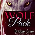 Wolf Pack Audiobook by Bridget Essex Narrated by Ava Lucas