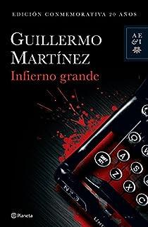 Infierno grande par Martínez