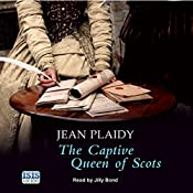 The Captive Queen of Scots | Jean Plaidy