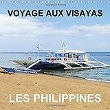 Voyage aux Visayas - Les Philippines 2015: Notre visite touristique des Philippines nous amene aux Visayas