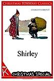 Shirley [Christmas Summary Classics], Charlotte Brontë, 1494761106