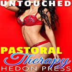 Pastoral Therapy: First Time with Trusted Older Man: Untouched, Book 2 | Hedon Press