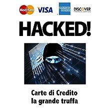 CREDIT CARD: THE FRAUD (Italian Edition)