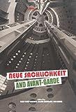 Neue Sachlichkeit and Avant-Garde (Avant-Garde Critical Studies), , 9042036400