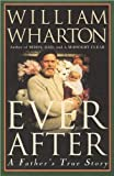Ever After, William Wharton, 1557042233