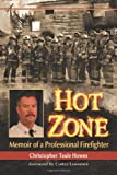 img - for Hot Zone: Memoir of a Professional Firefighter book / textbook / text book