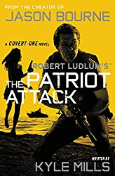 Robert Ludlum's (TM) The Patriot Attack (A Covert-One novel)