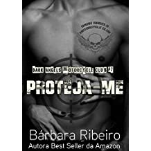 Proteja-me: Dark Angels Motorcycle Club #7