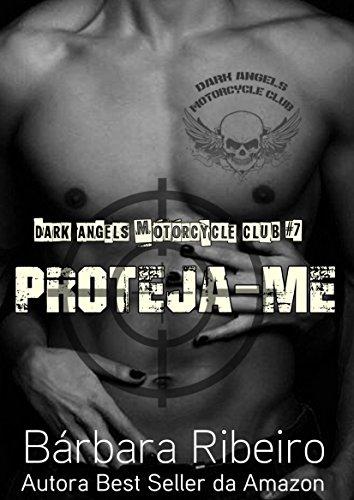Proteja-me: Dark Angels Motorcycle Club #7