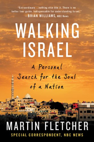 Walking Israel: A Personal Search for the Soul of a Nation (Walking With James Martin)
