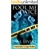 FOOL ME TWICE (Jake Lassiter Legal Thrillers Book 6)