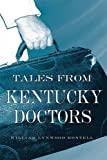 img - for Tales from Kentucky Doctors book / textbook / text book