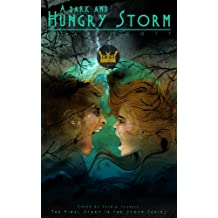 A Dark and Hungry Storm: (The Werewolf Reborn): A Dark Fantasy Novel (The Storm Series Book 3) (English Edition)