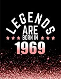 Best Birthday Gifts  Women - Legends Are Born In 1969: Birthday Notebook/Journal For Review