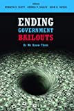 Ending Government Bailouts as We Know Them (Hoover Institution Press Publication)