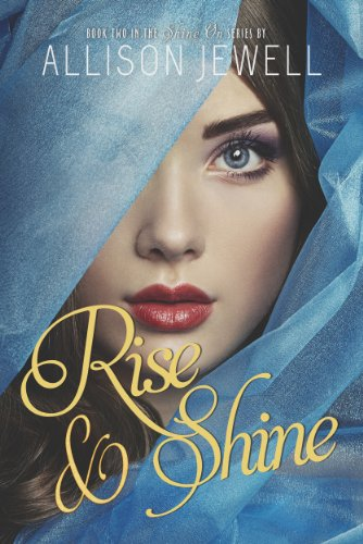 Rise and shine shine on series book 2 ebook allison j jewell rise and shine shine on series book 2 by jewell allison j fandeluxe Epub
