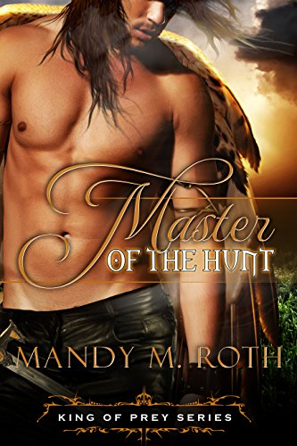 Master of the Hunt: (A Bird Shifter Novella) (King of Prey Book 3)