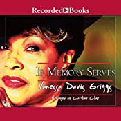 If Memory Serves | Vanessa Davis Griggs