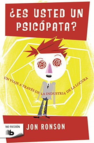 Es usted un psicopata? (Spanish Edition)