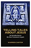 img - for Telling Tales about Jesus: An Introduction to the New Testament Gospels book / textbook / text book