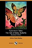 img - for The Tale of Betsy Butterfly (Tuck-Me-In Tales) book / textbook / text book