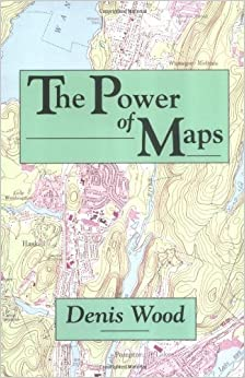 Book The Power of Maps by Denis Wood (1992-10-16)