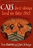 Cats Don't Always Land on Their Feet, Erin Barrett and Jack Mingo, 1573247219