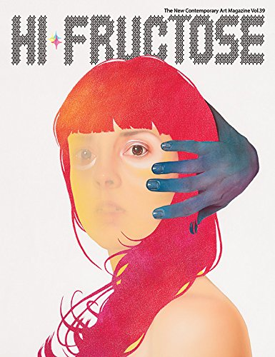 Download HI FRUCTOSE MAGAZINE QUARTERLY #39 ebook
