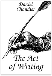 The act of writing: A media theory approach