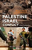 The Palestine-Israel Conflict, Gregory Harms, 0745327346